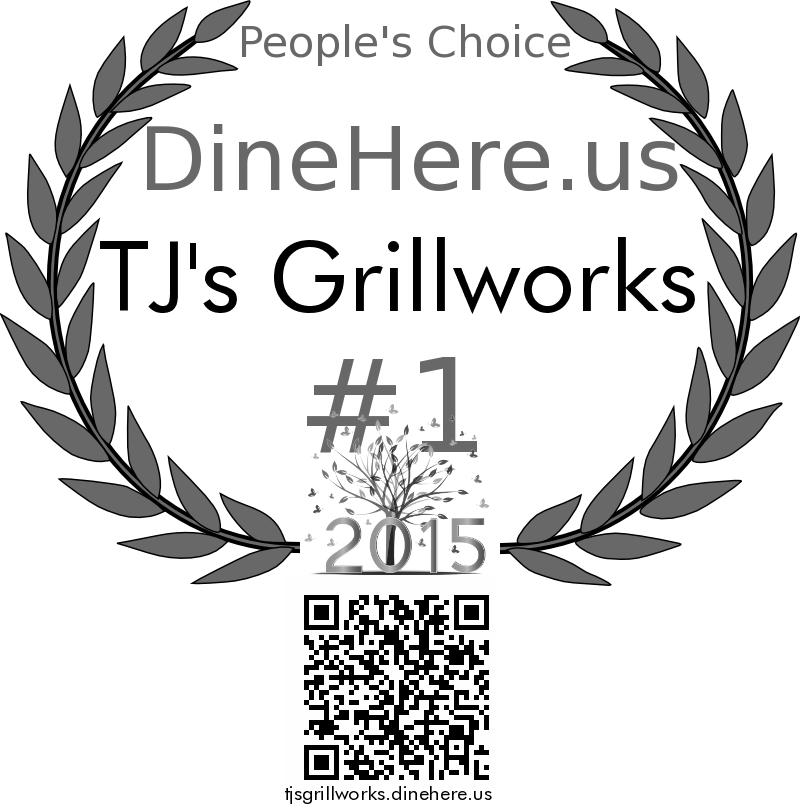 TJ's Grillworks DineHere.us 2015 Award Winner